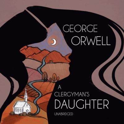 Clergyman's Daughter - George Orwell