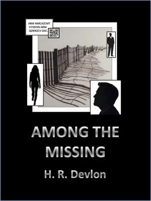 Among the Missing - H. R. Devlon