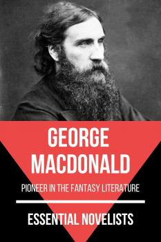 Скачать Essential Novelists - George MacDonald - George MacDonald