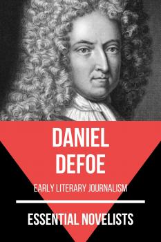 Скачать Essential Novelists - Daniel Defoe - August Nemo