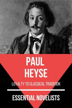Скачать Essential Novelists - Paul Heyse - Paul Heyse