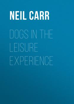 Скачать Dogs in the Leisure Experience - Neil Carr