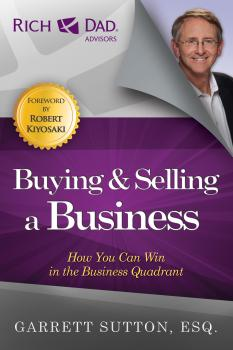 Скачать Buying and Selling a Business - Garrett  Sutton