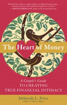 Скачать The Heart of Money - Deborah L. Price