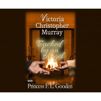 Скачать Touched by an Angel (Unabridged) - Victoria Christopher Murray