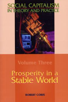 Скачать Prosperity in a Stable World - Robert Corfe