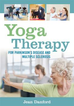 Скачать Yoga Therapy for Parkinson's Disease and Multiple Sclerosis - Jean Danford