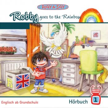 Скачать Robby Goes to the Rainbow - Fiona Stöber