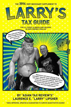 Скачать The 2014 Very Necessary Supplement to Larry's Tax Guide for U.S. Expats & Green Card Holders in User-Friendly English! - Laurence E. 'Larry'