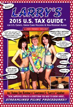 Скачать Larry's 2015 U.S. Tax Guide for U.S. Expats, Green Card Holders and Non-Resident Aliens in User-Friendly English - Laurence E. 'Larry'