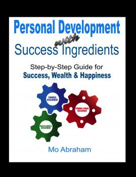Скачать Personal Development With Success Ingredients - Mo Abraham