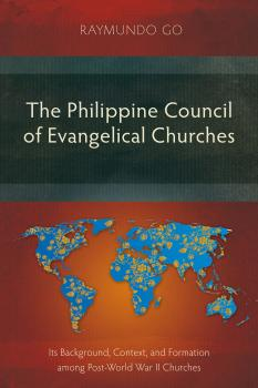Скачать The Philippine Council of Evangelical Churches - Raymundo  Go