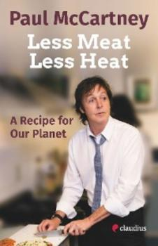 Скачать Less Meat, Less Heat – A Recipe for Our Planet - Paul McCartney