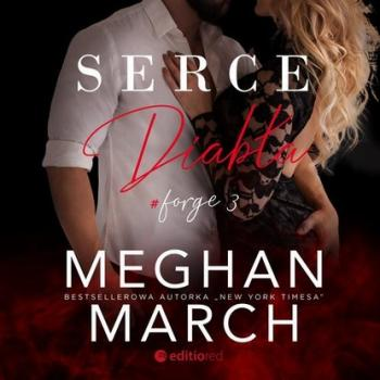 Скачать Serce diabła. Forge #3 - Meghan March