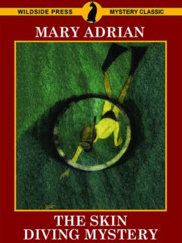 Скачать The Skin Diving Mystery - Mary Adrian