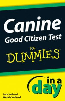 Скачать Canine Good Citizen Test In A Day For Dummies - Jack  Volhard