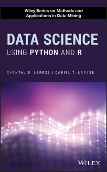 Скачать Data Science Using Python and R - Chantal D. Larose