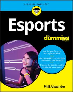Скачать Esports For Dummies - Phill Alexander
