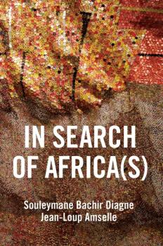 Скачать In Search of Africa(s) - Souleymane Bachir Diagne