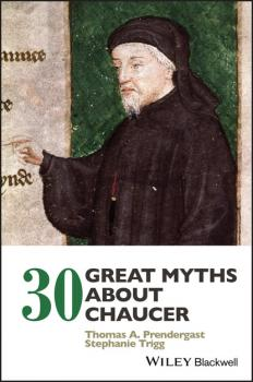 Скачать 30 Great Myths about Chaucer - Stephanie Trigg