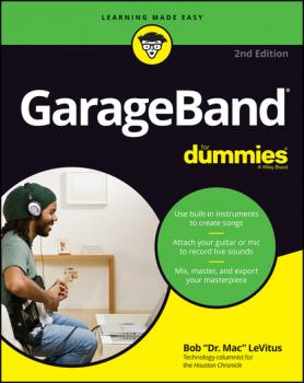 Скачать GarageBand For Dummies - Bob LeVitus