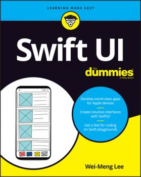 Скачать SwiftUI For Dummies - Wei-Meng Lee