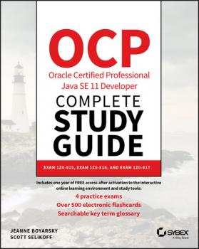 Скачать OCP Oracle Certified Professional Java SE 11 Developer Complete Study Guide - Jeanne Boyarsky