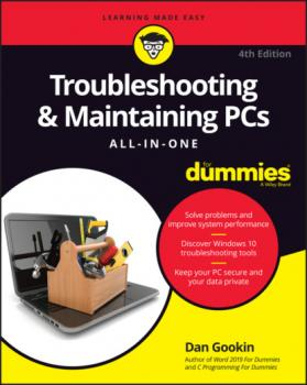 Скачать Troubleshooting & Maintaining PCs All-in-One For Dummies - Dan Gookin
