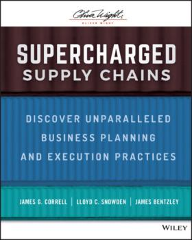 Скачать Supercharged Supply Chains - James G. Correll
