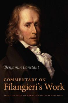 Скачать Commentary on Filangieri's Work - Benjamin de Constant