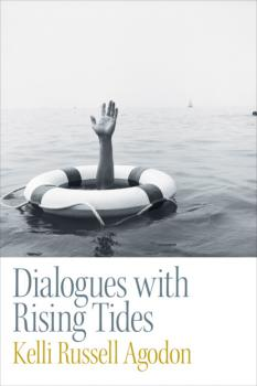 Скачать Dialogues with Rising Tides - Kelli Russell Agodon