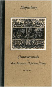 Скачать Characteristicks of Men, Manners, Opinions, Times - Third Earl of Shaftesbury